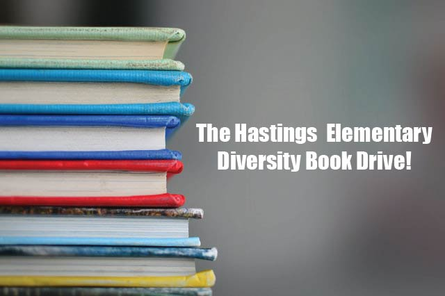 The Hastings Elementary Diversity Book Drive!